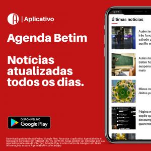 Imagem com um celular ao lado mostrando o aplicativo Agenda Betim e ao lado o texto: Aplicativo Agenda Betim Notícias atualizadas todos os dias, seguido com a logo do Google Play