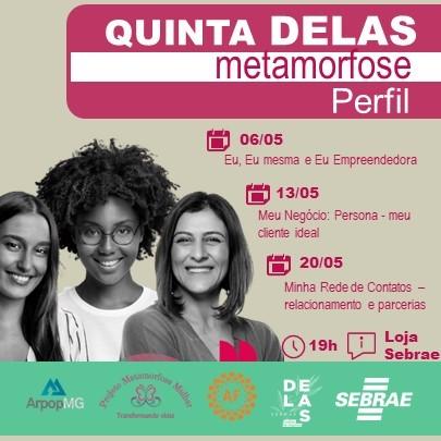 Divulgação 'Quinta Delas' pelo Sebrae Minas